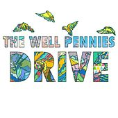 Drive by The Well Pennies