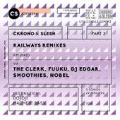 Railways Remixes Part 2 by Ckrono