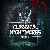 Classical Nightmares (A Halloween Special) by Various Artists