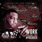 Work, Vol. 2: #Focused de $Big 5