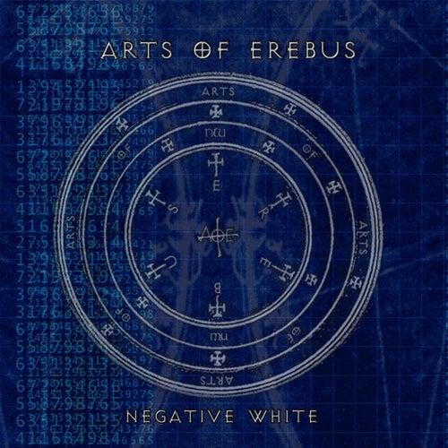 Negative White by Arts of Erebus