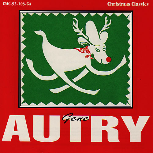 Christmas Classics by Gene Autry