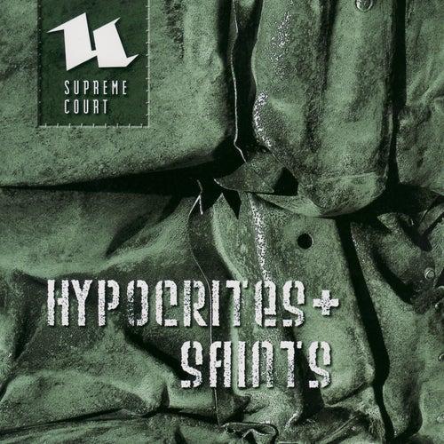 Hypocrites & Saints by Supreme Court