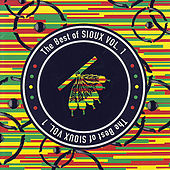The Best Of Sioux Vol. 1 by Various Artists