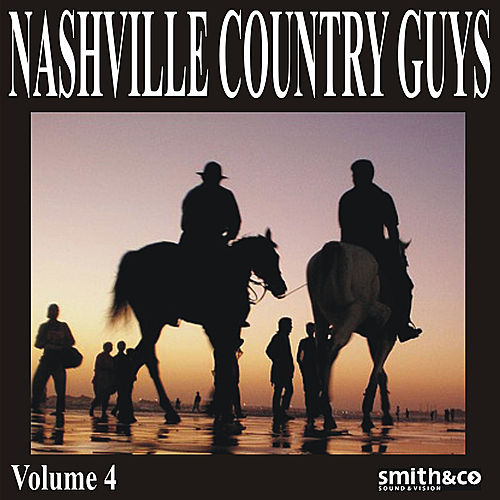 Nashville Country Guys, Volume 4 by Various Artists