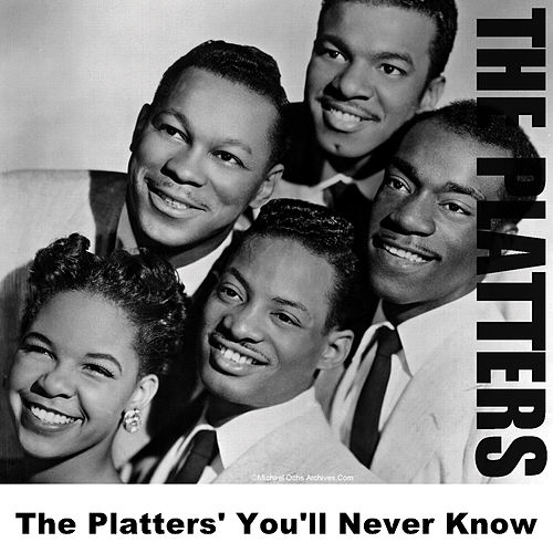 The Platters' You'll Never Know by The Platters