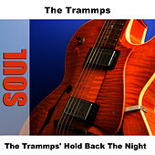The Trammps' Hold Back The Night de The Trammps