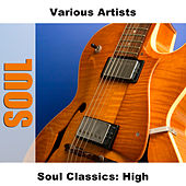 Soul Classics: High de Various Artists