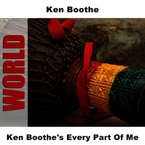 Ken Boothe's Every Part Of Me by Ken Boothe