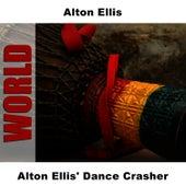 Alton Ellis' Dance Crasher by Alton Ellis