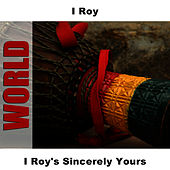 I Roy's Sincerely Yours de I-Roy