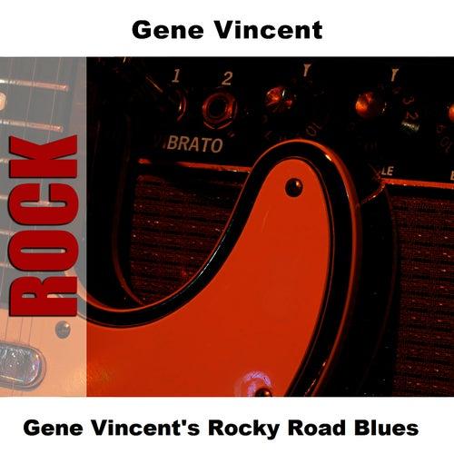 Gene Vincent's Rocky Road Blues by Gene Vincent