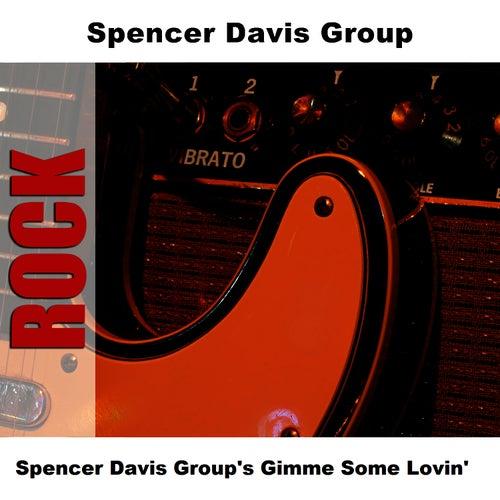 Spencer Davis Group's Gimme Some Lovin' by The Spencer Davis Group