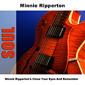 Minnie Ripperton's Close Your Eyes And Remember by Minnie Riperton