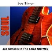Joe Simon's In The Same Old Way by Joe Simon