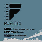 Come From (Remixes) de Micah