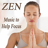 Zen: Music to Help Focus by The O'Neill Brothers Group
