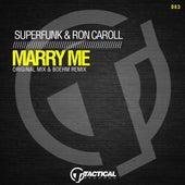 Marry Me (Original Mix) by Superfunk