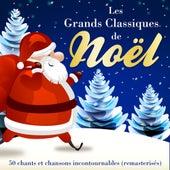 Les Grands Classiques de Noël - 50 chants et chansons incontournables (Version originale remasterisée) von Various Artists