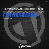Can You Hear Me (Original Mix) by Block