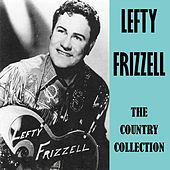 The Country Collection by Lefty Frizzell