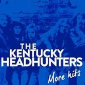 The Kentucky Headhunters ''more Hits'' by Kentucky Headhunters