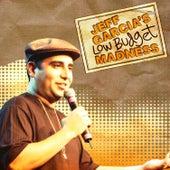 Low Budget Madness by Jeff Garcia