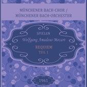 Münchener Bach-Chor / Münchener Bach-Orchester spielen: Wolfgang Amadeus Mozart: Requiem - Teil 1 de Münchener Bach-Chor