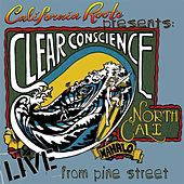 Live from Pine Street (California Roots Presents) by Clear Conscience