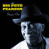 Steppin' Out by Big Pete Pearson