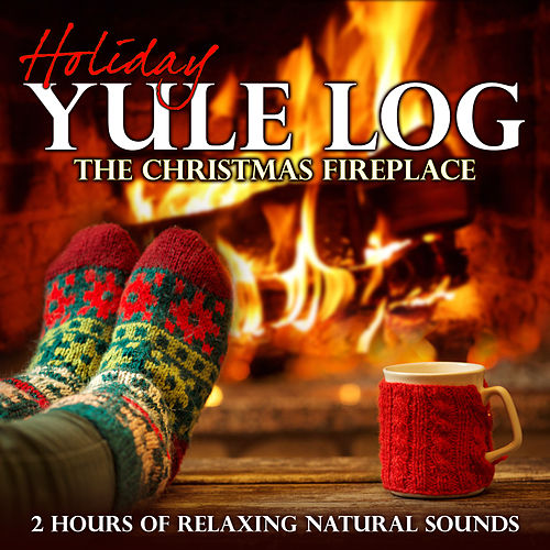 Holiday Yule Log: The Christmas Fireplace (2 Hours of Relaxing Natural Sounds) by Nature Sound Retreat