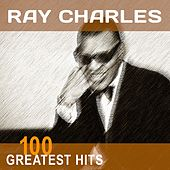 Ray Charles: 100 Greatest Hits von Ray Charles