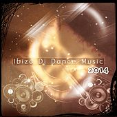 Ibiza DJ Dance Music 2014 (101 Future Dance Songs for DJ Party and Festival Playlist Essential Dance House Electro Trance Melbourne EDM Progressive Megamix Hits) von Various Artists