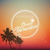 Lo Mejor de Grupos Romanticos by Various Artists