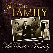 All in the Family: The Carter Family by The Carter Family