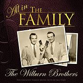 All in the Family: The Wilburn Brothers by Wilburn Brothers