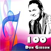 100 Don Gibson by Don Gibson