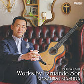 Sonata III: Works by Fernando Sor by Masahiro Masuda