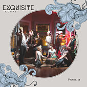 Vignettes by Exquisite Corps