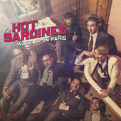 Wake Up In Paris by The Hot Sardines