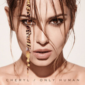 Only Human (Deluxe) by Cheryl