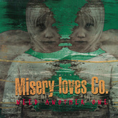 Need Another One by Misery Loves Co.