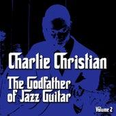 The Godfather of Jazz Guitar, Vol. 2 de Charlie Christian