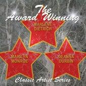 The Award Winning Deanna Durbin, Marilyn Monroe and Marlene Dietrich von Various Artists