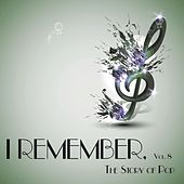 I Remember, Vol. 8 - the Story of Pop de Various Artists