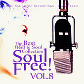 Soul Free! The Best R&B & Soul Collection - Vol.8 by Various Artists