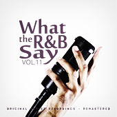 What the R&B Say Vol.11 de Various Artists