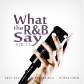 What the R&B Say Vol.11 di Various Artists