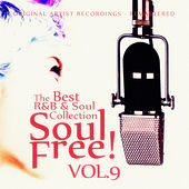 Soul Free! The Best R&B & Soul Collection - Vol.9 de Various Artists
