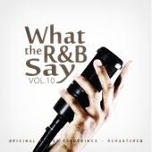 What the R&B Say Vol.10 de Various Artists